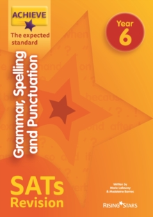 Achieve grammar, spelling and punctuation SATs revision: the expected standard. - Lallaway, Marie