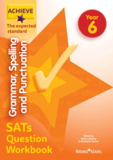 Achieve grammar, spelling and punctuation SATs question workbook: the expected standard. - Barnes, Madeleine