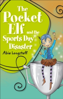 Image for The pocket elf and the sports day disaster