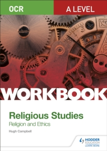 OCR A level religious studies  : religion and ethics workbook - Campbell, Hugh