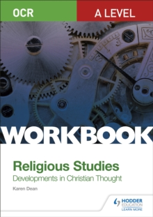 OCR A level religious studies  : developments in Christian thought workbook - Dean, Karen
