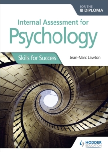 Image for Internal assessment for psychology for the IB diploma