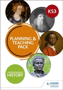 Image for Understanding history: Planning & teaching pack