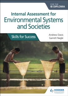 Image for Internal assessment for environmental systems and societies for the IB diploma  : skills for success