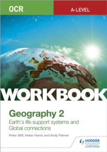 Image for OCR A-level geographyWorkbook 2,: Earth's life support systems and global connections