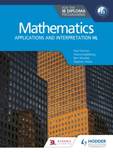 Image for Mathematics for the IB Diploma  : applications and interpretation HL