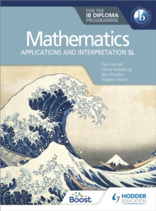 Image for Mathematics for the IB Diploma  : applications and interpretation SL