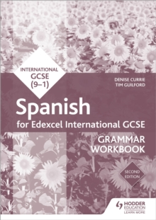 Edexcel international GCSE Spanish grammarWorkbook - Currie, Denise