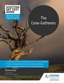 The cone-gatherers for National 5 and Higher English - Gray, Donna