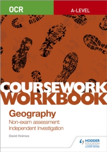 Image for OCR A-level Geography Coursework Workbook: Non-exam assessment: Independent Investigation