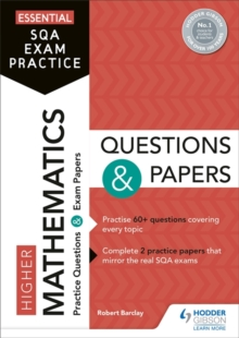 Higher mathematics questions and papers - Barclay, Robert