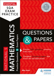 National 5 mathematics: Questions and papers - Smith, Mike