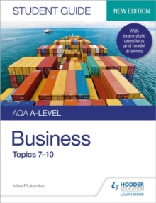AQA A-level businessStudent guide 2,: Topics 7-10 - Pickerden, Mike