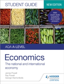 AQA A-level economics student guide2,: The national and international economy - Powell, James