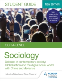 Image for OCR A-Level sociologyStudent guide 3,: Debates in contemporary society :
