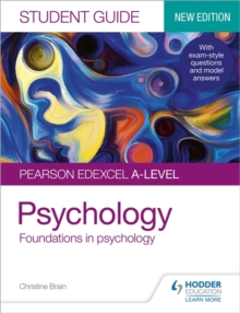Pearson Edexcel A-level psychologyStudent guide 1,: Foundations in psychology - Brain, Christine