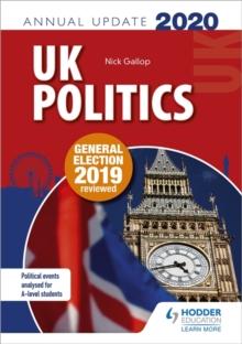 UK politics annual update 2020 - Gallop, Nick