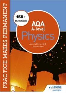 Image for Practice makes permanent  : 250+ questions for AQA A-level physics