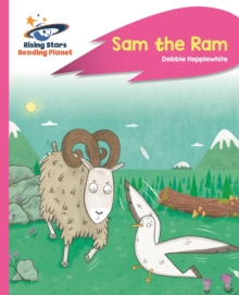 Reading Planet - Sam the Ram - Pink C: Rocket Phonics - TBC