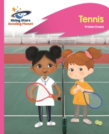 Reading Planet - Tennis - Pink C: Rocket Phonics - Abigail Steel