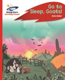 Reading Planet - Go to Sleep, Goats! - Red C: Rocket Phonics - TBC