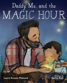 Image for Daddy, me, and the magic hour