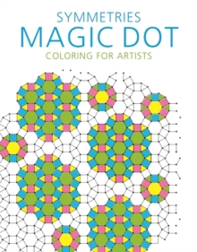 Image for Symmetries: Magic Dot Coloring for Artists