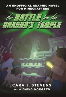 Image for The Battle for the Dragon's Temple : An Unofficial Graphic Novel for Minecrafters, #4
