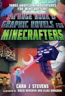 Image for The Huge Book of Graphic Novels for Minecrafters : Three Unofficial Adventures