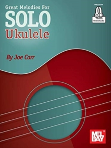 Image for GREAT MELODIES FOR SOLO UKULELE