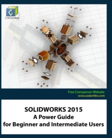 Image for Solidworks 2015 : A Power Guide for Beginner and Intermediate Users