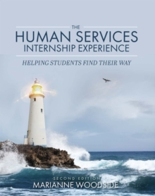 Image for The Human Services Internship Experience : Helping Students Find Their Way