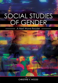 Image for Social Studies of Gender : A Next Wave Reader