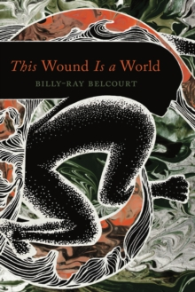 Image for This Wound Is A World