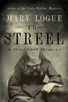Image for The Streel : A Deadwood Mystery