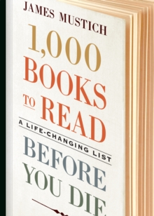 Image for 1,000 Books to Read Before You Die : A Life-Changing List