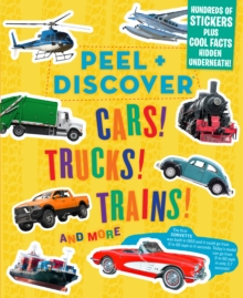 Image for Peel + Discover: Cars! Trucks! Trains! And More