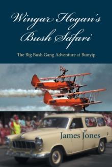 Image for Wingar Hogan's Bush Safari : The Big Bush Gang Adventure at Bunyip