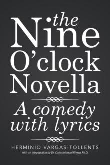 Image for The Nine O'clock Novella : A comedy with lyrics