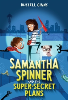Image for Samantha Spinner and the super secret plans