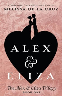 Image for Alex and Eliza  : a love story