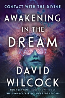 Image for Awakening In The Dream : Contact with the Divine