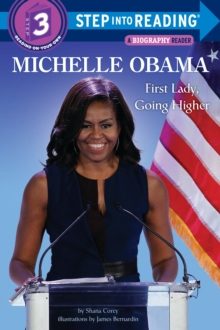 Image for Michelle Obama  : First Lady, going higher