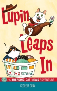 Image for Lupin Leaps In : A Breaking Cat News Adventure