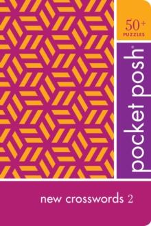 Image for Pocket Posh New Crosswords 2 : 50+ Puzzles