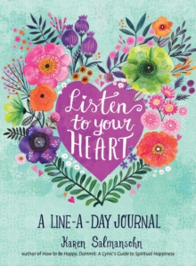 Image for Listen to Your Heart: A Line-a-Day Journal with Prompts
