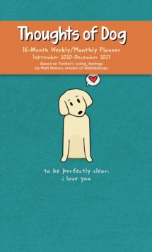 Image for Thoughts of Dog 16-Month 2020-2021 Weekly/Monthly Planner Calendar