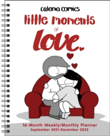 Image for Catana Comics: Little Moments of Love 16-Month 2021-2022 Monthly/Weekly Planner