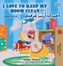 Image for I Love to Keep My Room Clean (English Arabic Children's Book) : Bilingual Arabic Book for Kids