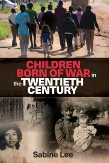 Image for Children born of war in the twentieth century